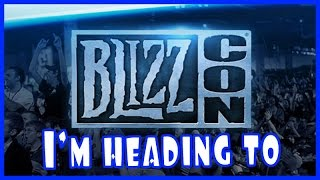 I'm going to Blizzcon! (2016)