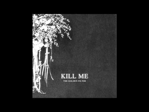 Клип The Golden Filter - Kill Me (Fusty Delights Remix)