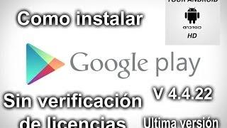 Instala Google Play Store V4.4.22 Mod Sin Verificación De Licencias