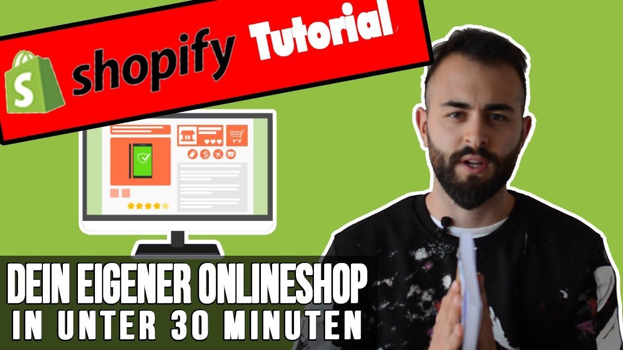 Shopify Tutorial Deutsch 2019: Dein eigener Online Shop in unter 30 Minuten [E-Commerce 2 von 4]
