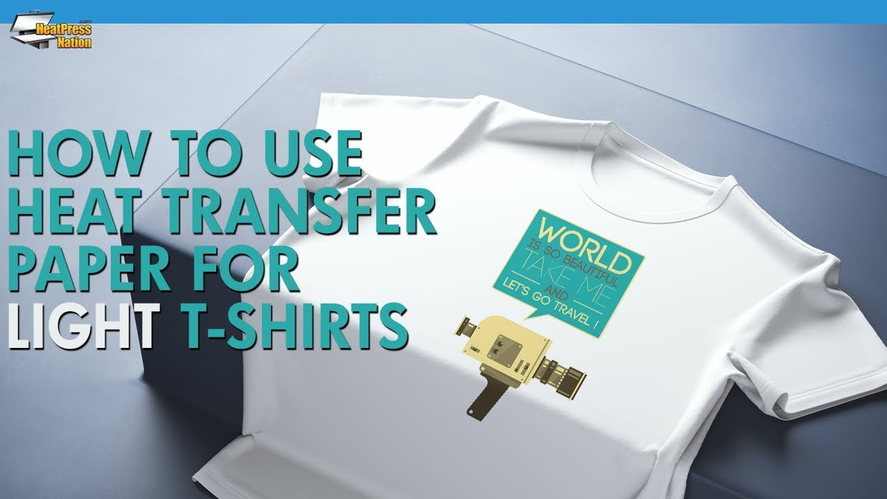 How To Use Inkjet Heat Transfer Paper For Light Colored T Shirts