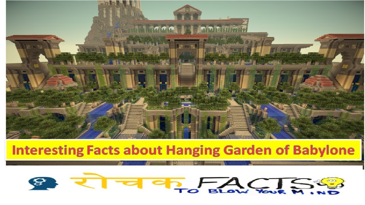Interesting Facts about Hanging Garden of Babylone - YouTube