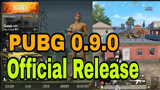 PUBG MOBILE 0.9.0 OFFICIAL RELEASED DOWNLOAD AND TRY IT!!!...