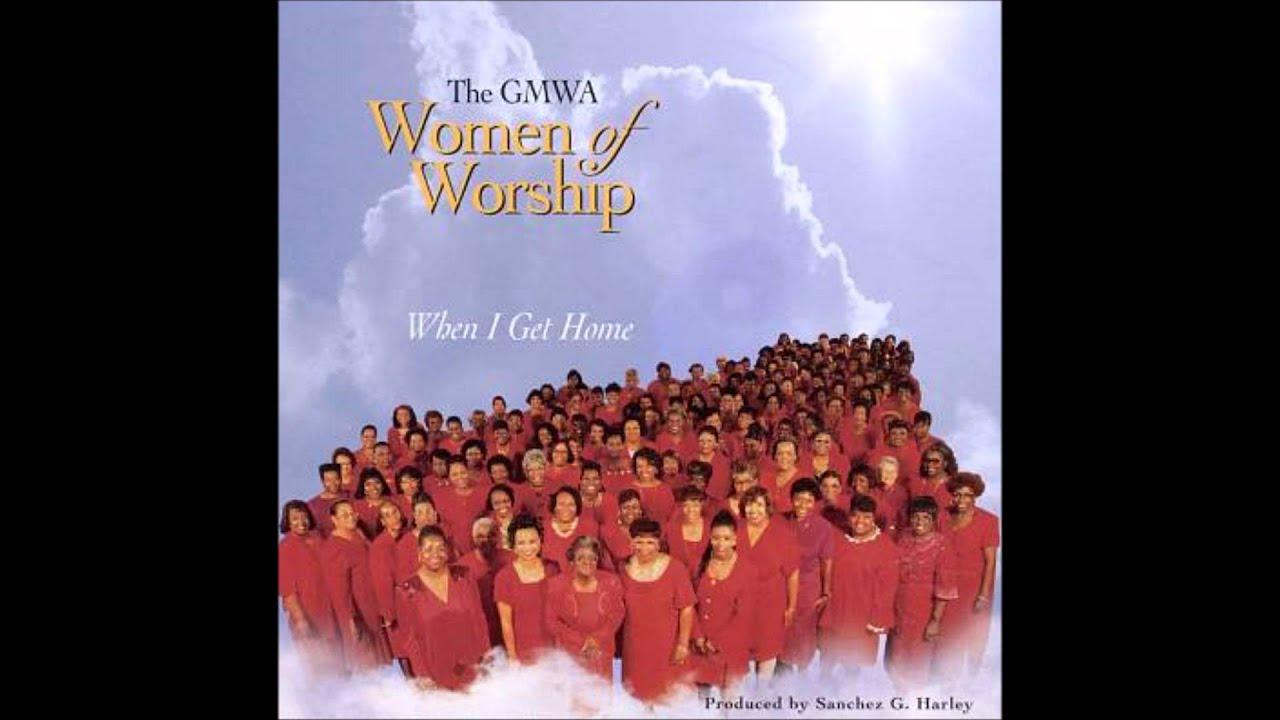gmwa-women-of-worship-when-i-get-home-a-r-lee-gospelmusiclover542