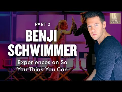 Mormon Stories 351: Benji Schwimmer Pt. 2 - The So You Think You Can Dance Experience