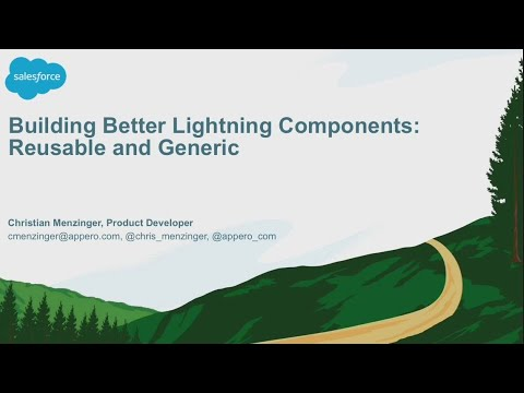 Building Better Lightning Components: Reusable and Generic (2)
