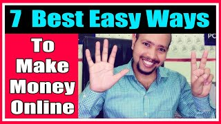 7 easy ways to make money online at home| How to make money online| cash influencer