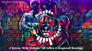 J Balvin Willy William Mi Gente CategorieN Bootleg HARDSTYLE.mp3