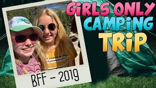 Girls Camp 2019 - NO BOYS ALLOWED!