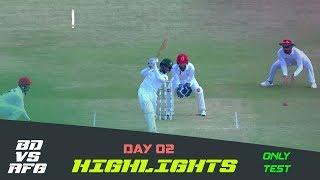Highlights   Bangladesh vs Afghanistan   Day 02   Test Series   Afghanistan tour of Bangladesh 2019