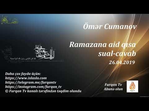 Ömər Cumanov - Ramazana aid qısa sual-cavab