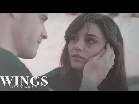 Eda & Serkan | Wings