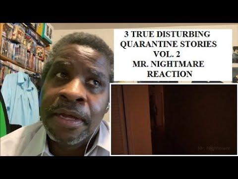 3 True Disturbing Quarantine Stories Vol 2 Mr Nightmare Reaction Youtube Nightmare, just a long time fan. youtube