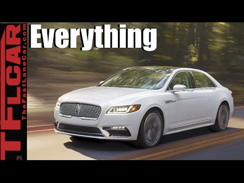 2017 Lincoln Continental Everything You Ever Wanted To Know