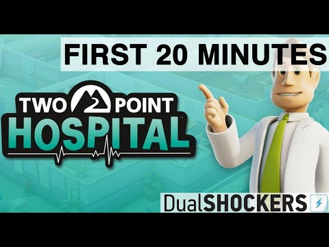Two Point Hospital — The First 20 Minutes