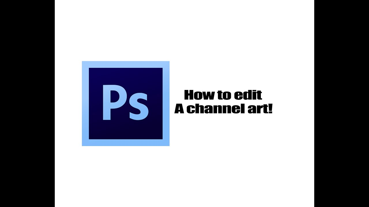 How to edit the text on a Channel Art template(Photoshop) - YouTube