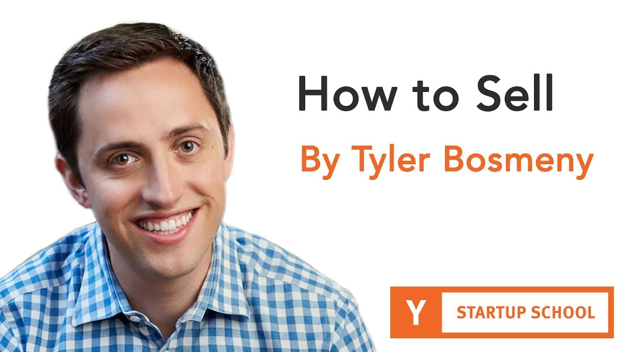 How to Sell by Tyler Bosmeny