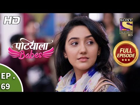 Patiala Babes - Ep 69 -  Episode - 1st March 2019
