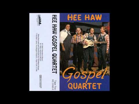 No Tears In Heaven : Hee Haw Gospel Quartet