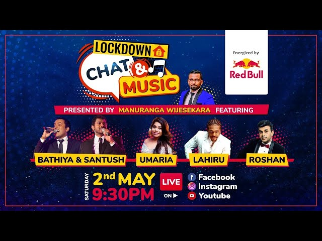 Lockdown Chat & Music - Presented by Manuranga Wijesekera ft. BnS, Umaria, Lahiru & Roshan