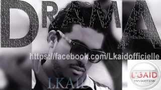 LKAID #DRAMA (Official Lyrics Vidéo HD) RAP القايد --#دراما .2015