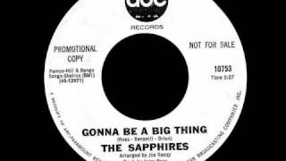 The Sapphires - Gonna Be A Big Thing