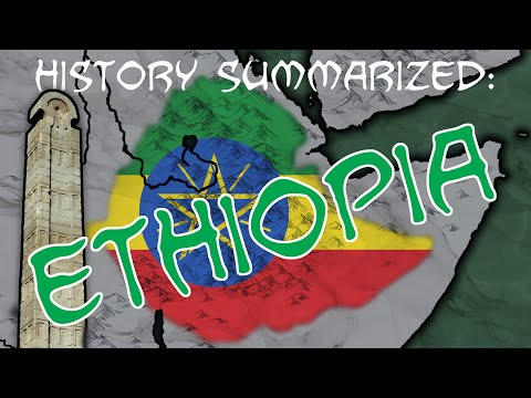 History Summarized: Ethiopia
