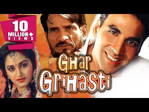 Ghar Grihasti (2004) Full Hindi Movie | Akshay Kumar, Aishwarya Narkar, Sulabha Arya, Viju Khote