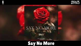 Say No More lyrics