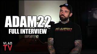 Adam22 on Kodak Black, Trippie Red, XXXTentacion, Dame Dash, Lil Reese, Tay-K (Full Interview)
