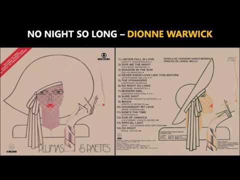 NO NIGHT SO LONG - DIONNE WARWICK