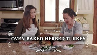 Dutch Country Kitchen Season 2 Oven Baked Herbed Turkey Youtube