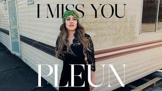 PLEUN - I Miss You (Official lyric video)