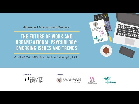 The Future of Work and Organizational Psychology: Emerging Issues and Trends. UCM