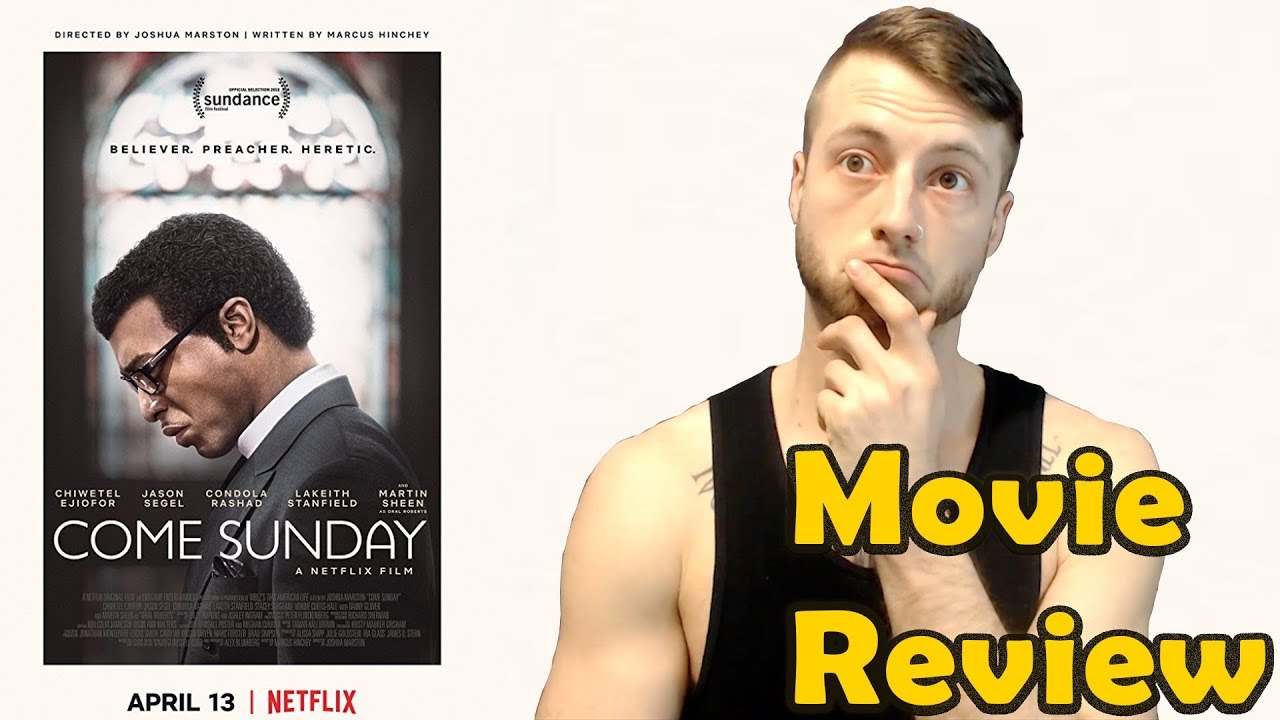 Download Come Sunday (2018) - Netflix Movie Review (Non-Spoiler)