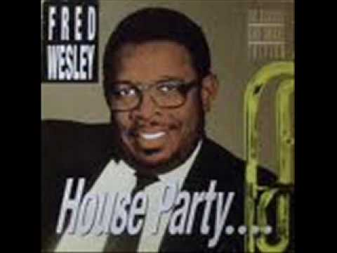 Fred Wesley House Party