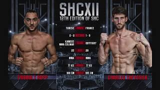 SHC XII - CHARLES THEYSSIER VS THIBAULT ROPP - MMA
