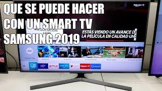 Que se puede hacer con un Smart TV Samsung 2019?