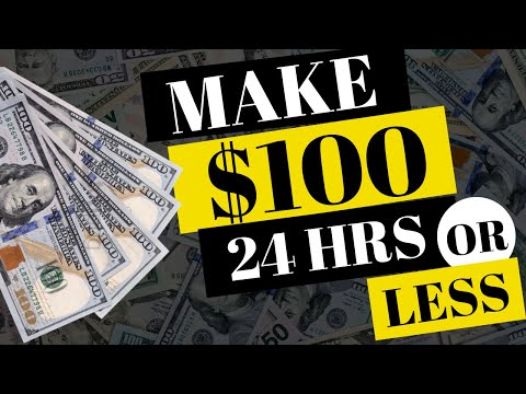 9 WAYS TO MAKE MONEY FAST - MAKE $100 IN A DAY OR LESS