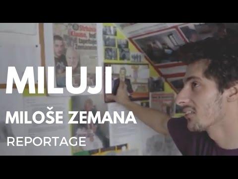 I Love Miloš Zeman