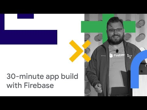 Build A Cross-Platform Mobile App In 30 Minutes With Firebase (Cloud Next '18)