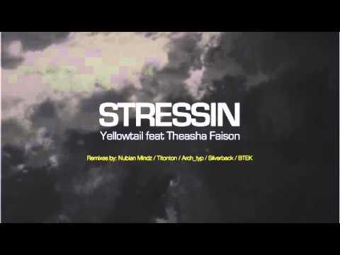 05 Yellowtail - Stressin (Silverback Remix) [Campus]