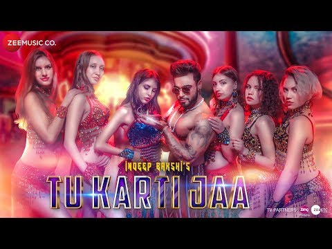 Tu Karti Jaa - Official Music Video | Indeep Bakshi