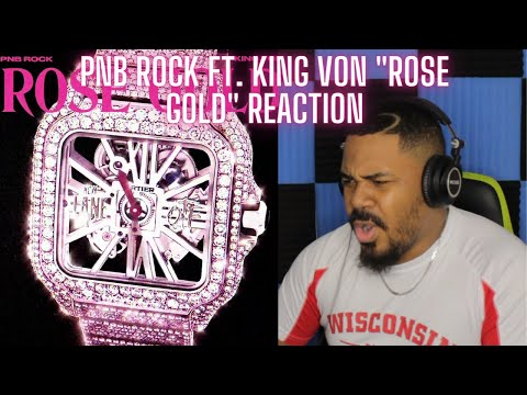 PnB Rock – Rose Gold (feat. King Von) [Official Audio] REACTION