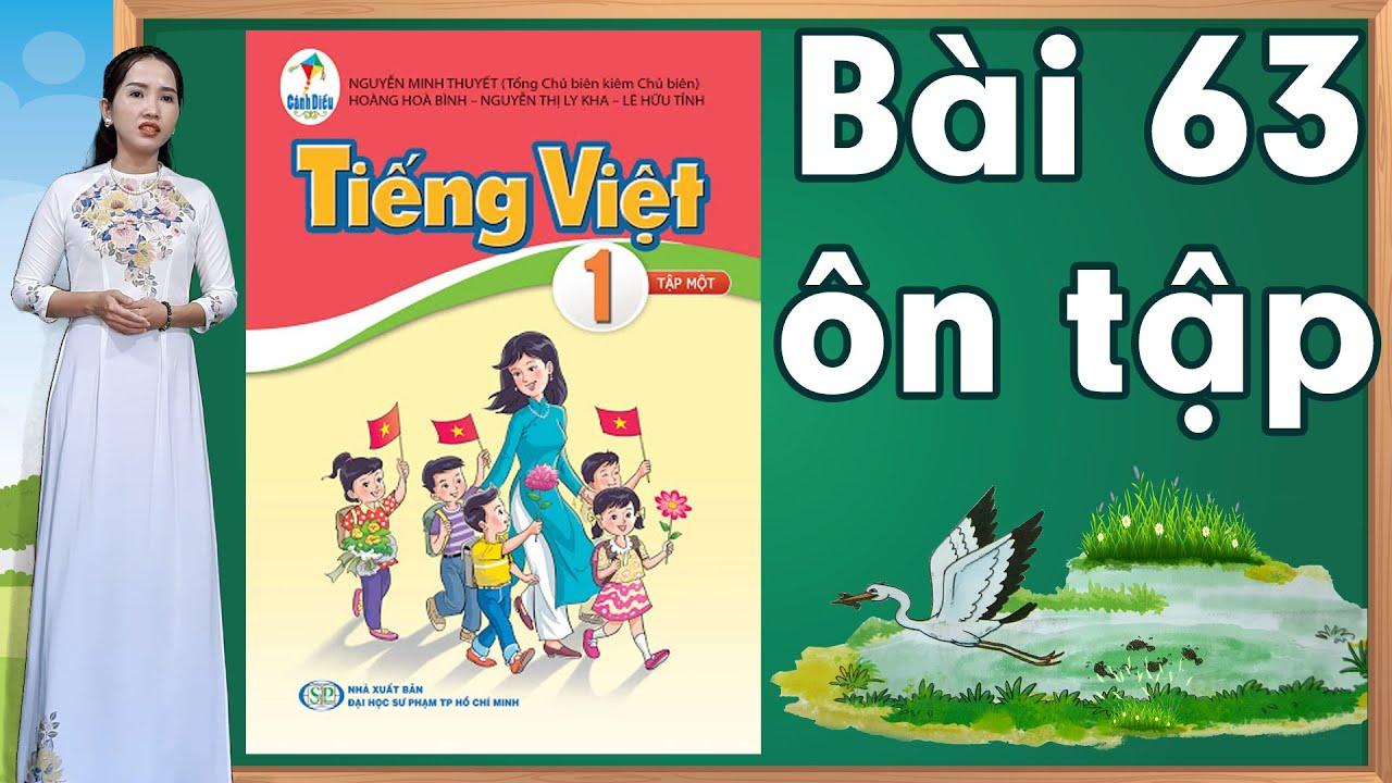 Tiếng việt lớp 1 sách cánh diều - Bài 63 |Bảng chữ cái tiếng việt |learn vietnamese