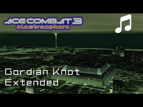 """""""Gordian Knot"""" - Ace Combat 3 OST (Extended)"""