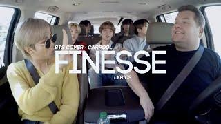 BTS| Finesse - Cover / Carpool (lyrics)