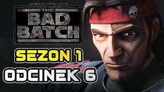 Star Wars The Bad Batch - Sezon 1 Odcinek 6 - TAJEMNICZA POSTAĆ - kto to?