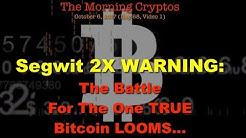 "Bitcoin.org denounces ""Segwit2x"" + Exodus Wallet Update: Morning Cryptos (HoM 68.01)"