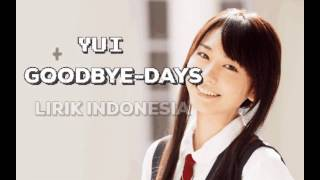 Yui-Good-bye days lirik indonesia